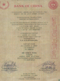 A copy obtained by the Chosun Ilbo of a purported certificate saying North Korean regime founder Kim Il-sung deposited $62.87 billion in the Bank of China in 1967